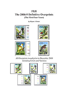 Fiji – The 2006-9 Definitive Overprints (The First Four Years)