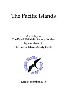 The Pacigic Islands - a PISC Display at the Royal Philatelic Society London Nov 2018